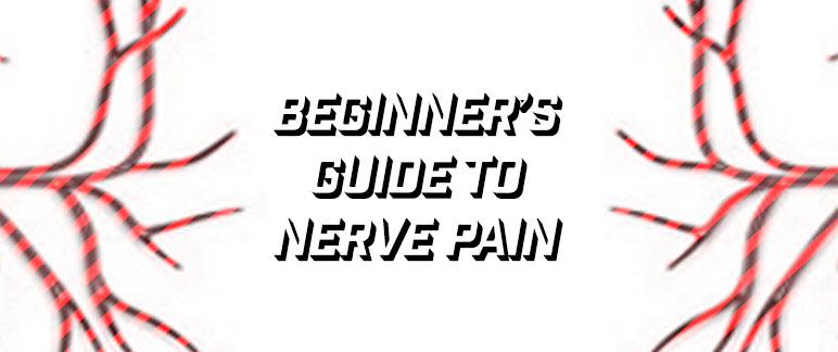 An Introduction to Nerve Pain