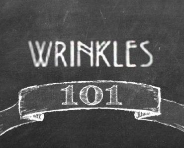 Wrinkles 101