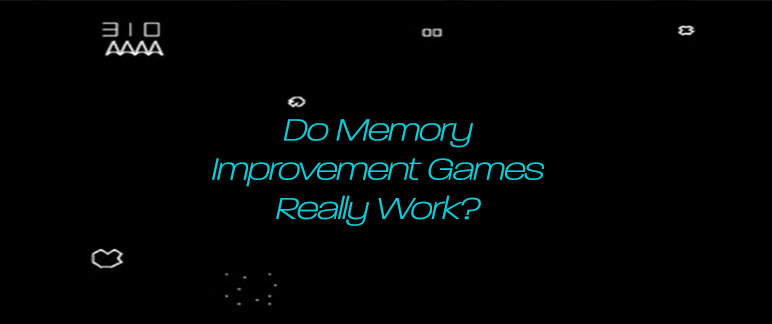 Are Memory Improvement Games Effective?
