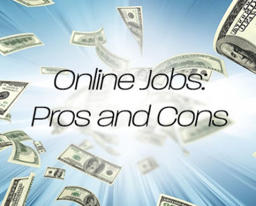 Pros and Cons to Online Jobs