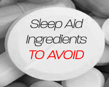 Sleep Aid Ingredients to Avoid