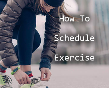 How To Schedule Exercise