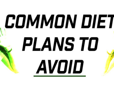 Common Diet Plans To Avoid
