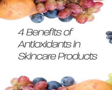 Benefits of Antioxidants in Skincare