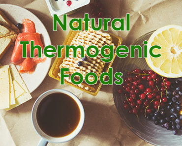 Natural Thermogenic Foods