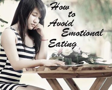 How To Avoid Emotional Eating